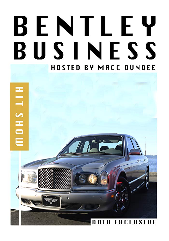 Bentley Business (Reality Series)