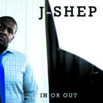 J-Shep's new music now on Soundcloud