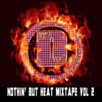 Nothin But Heat Vol 2 now available in the Dundeal Store