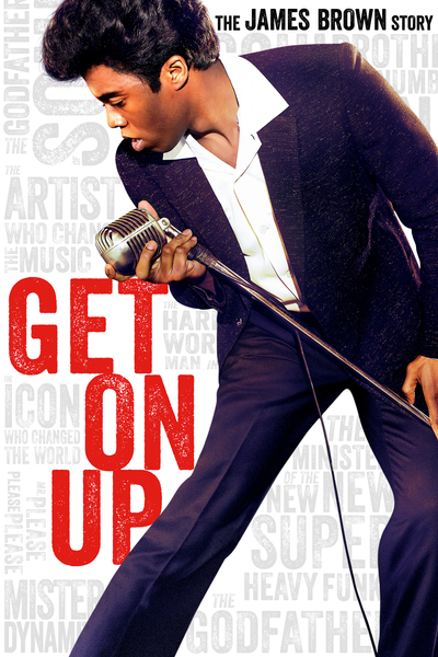 Get On Up (PG-13) Tate Taylor