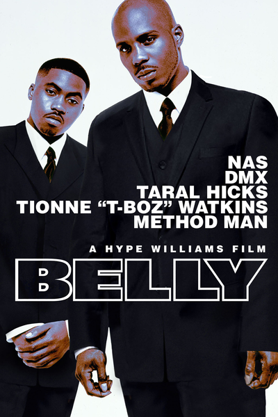 Belly (R) Hype Williams