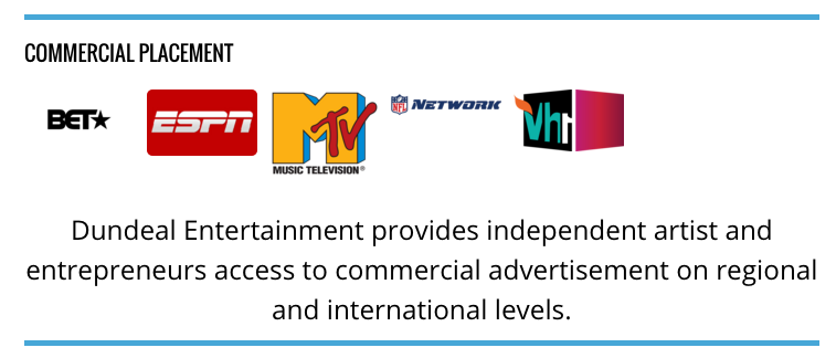 Dundeal Entertainment provides commercial advertisement on regional and international levels