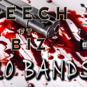 10 Bands - Stickgang Geech ft. Biz