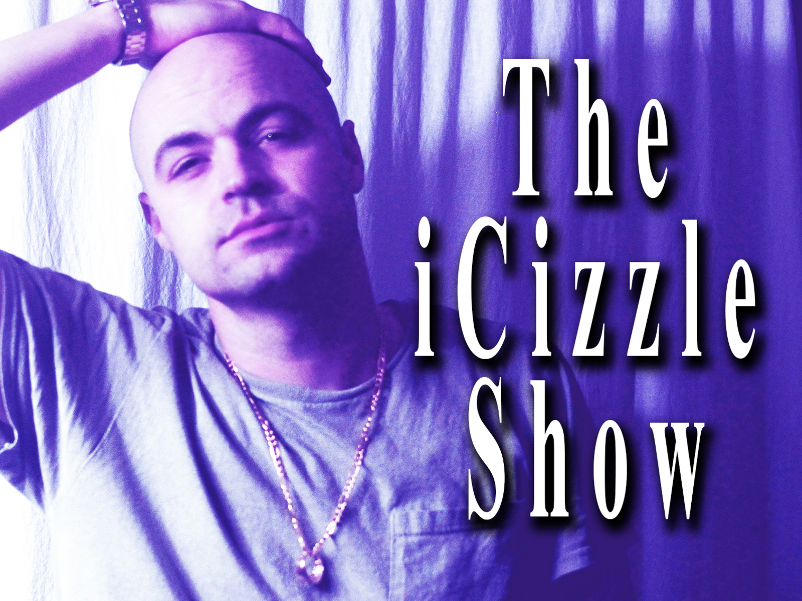 The iCizzle Show Poster-4x3-Amazon1